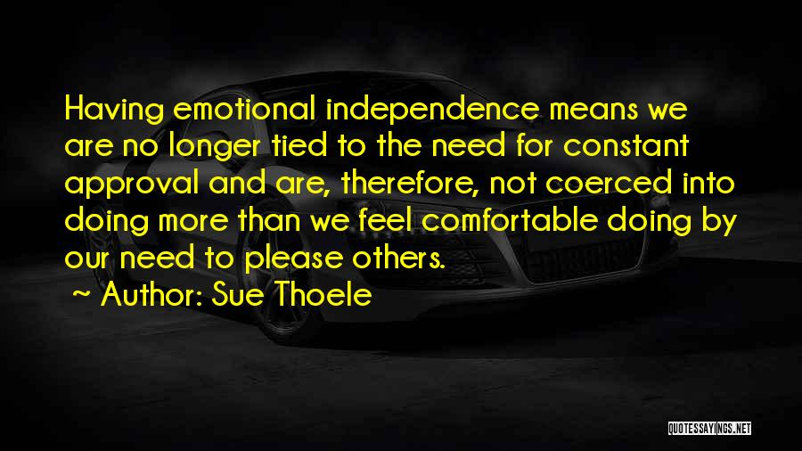 Doing More For Others Quotes By Sue Thoele