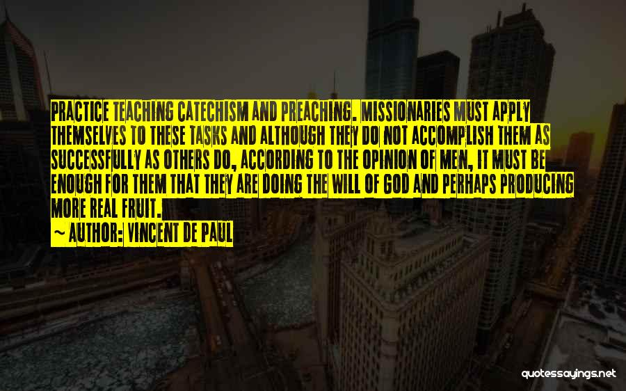 Doing More For Others Quotes By Vincent De Paul