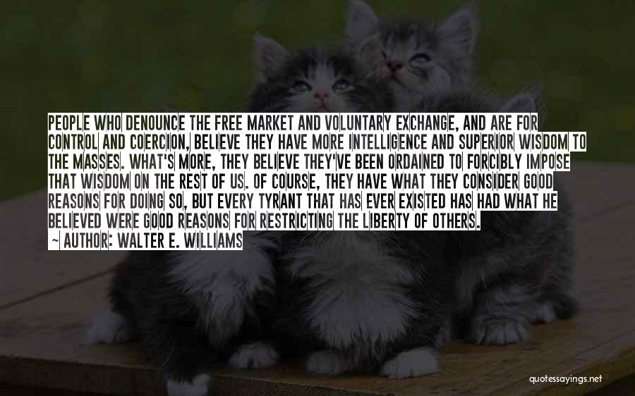 Doing More For Others Quotes By Walter E. Williams