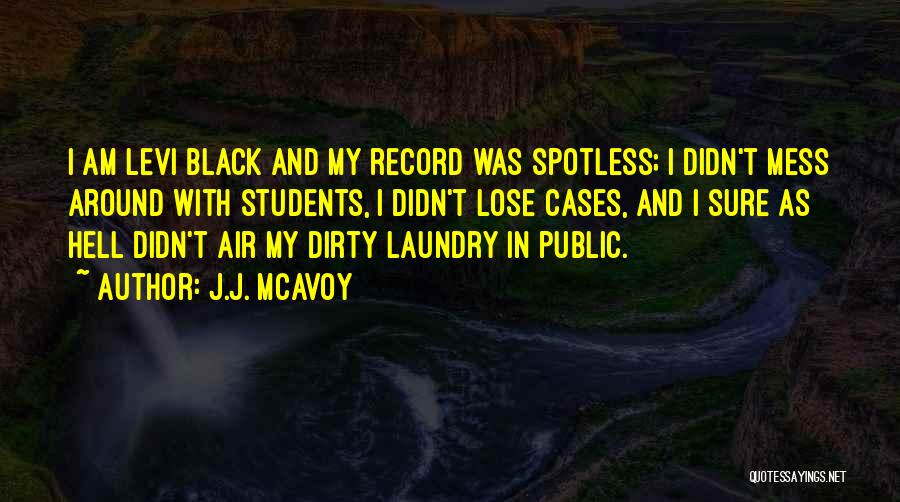 Doing My Laundry Quotes By J.J. McAvoy