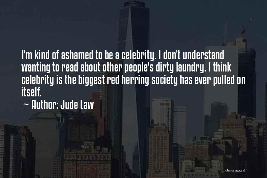 Doing My Laundry Quotes By Jude Law