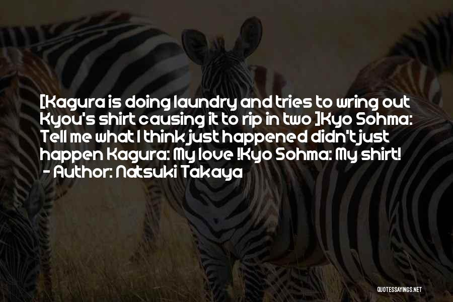 Doing My Laundry Quotes By Natsuki Takaya