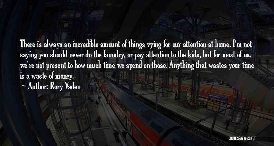 Doing My Laundry Quotes By Rory Vaden