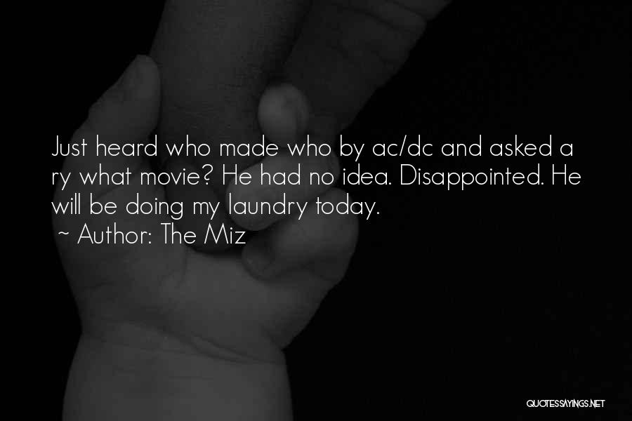 Doing My Laundry Quotes By The Miz