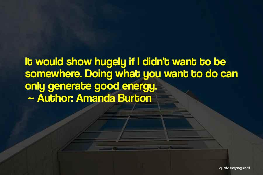 Doing Only What You Can Quotes By Amanda Burton