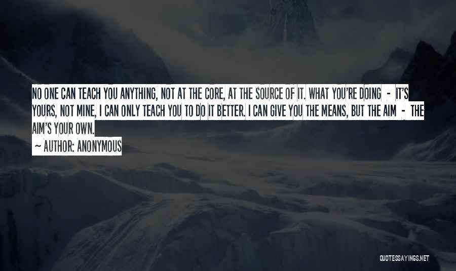 Doing Only What You Can Quotes By Anonymous