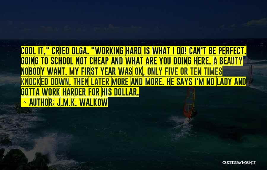 Doing Only What You Can Quotes By J.M.K. Walkow