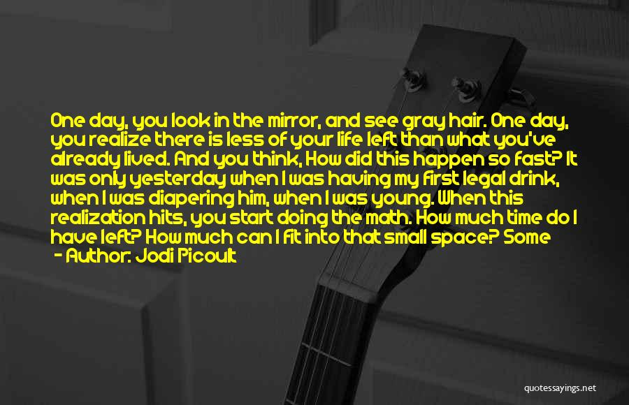 Doing Only What You Can Quotes By Jodi Picoult