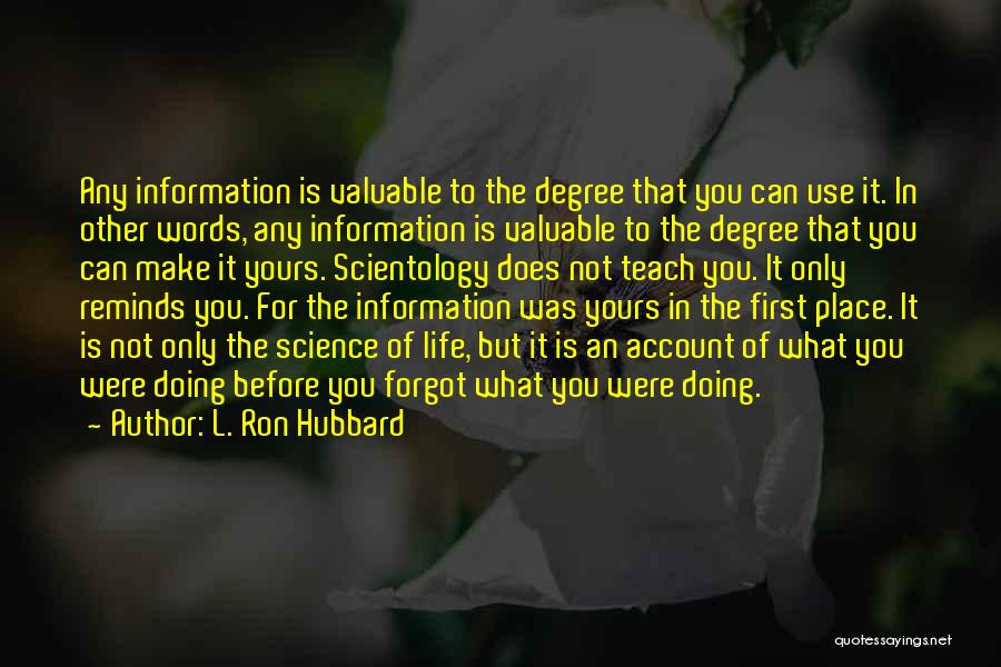 Doing Only What You Can Quotes By L. Ron Hubbard