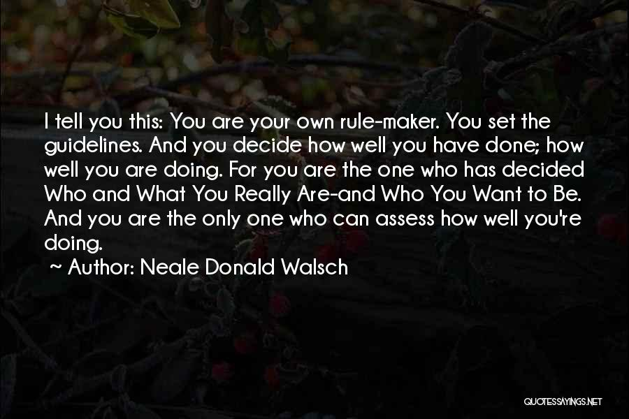 Doing Only What You Can Quotes By Neale Donald Walsch