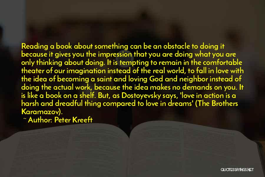 Doing Only What You Can Quotes By Peter Kreeft