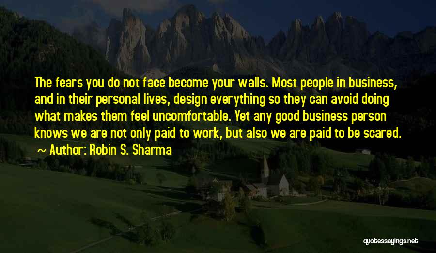 Doing Only What You Can Quotes By Robin S. Sharma