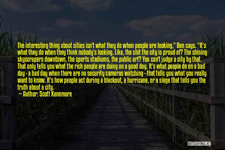 Doing Only What You Can Quotes By Scott Kenemore