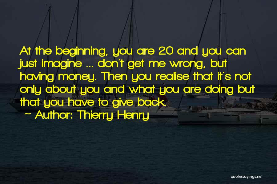 Doing Only What You Can Quotes By Thierry Henry