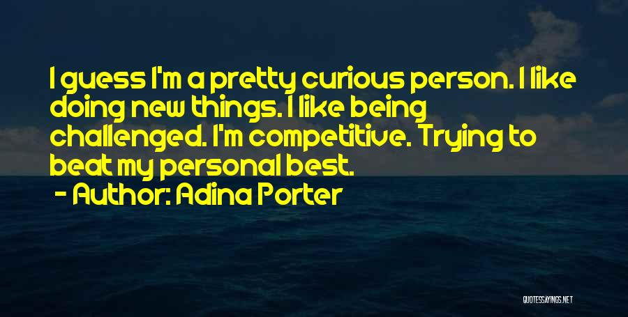 Doing Personal Best Quotes By Adina Porter