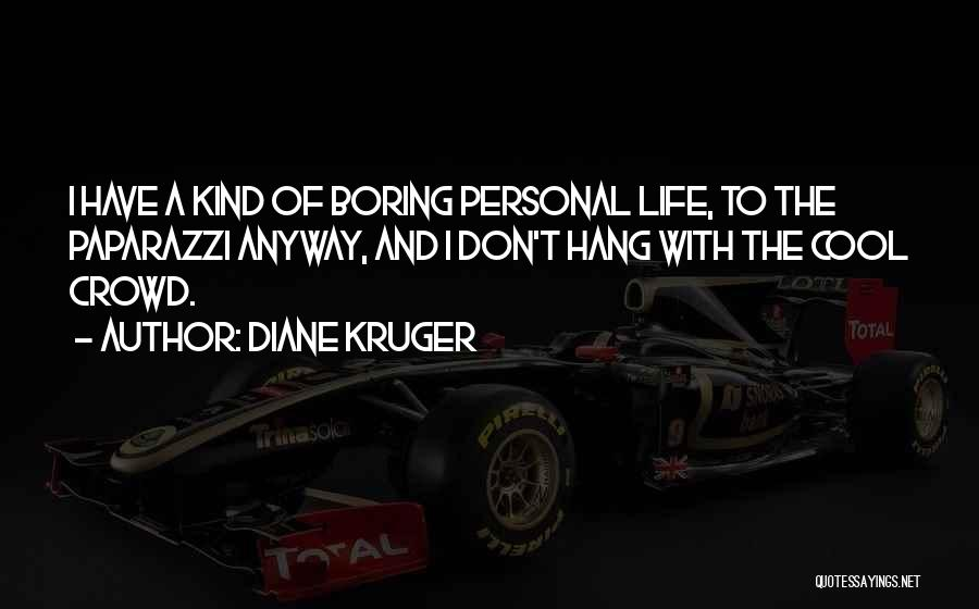 Doing Personal Best Quotes By Diane Kruger