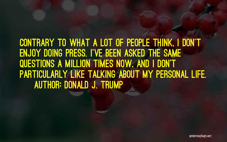 Doing Personal Best Quotes By Donald J. Trump