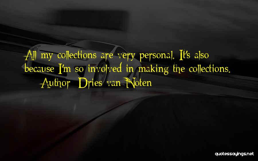 Doing Personal Best Quotes By Dries Van Noten
