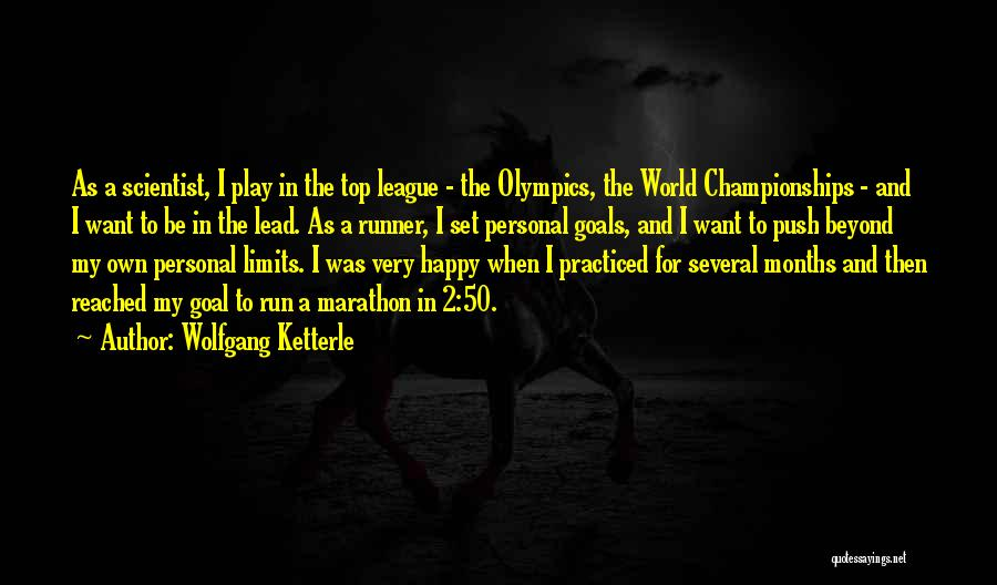 Doing Personal Best Quotes By Wolfgang Ketterle