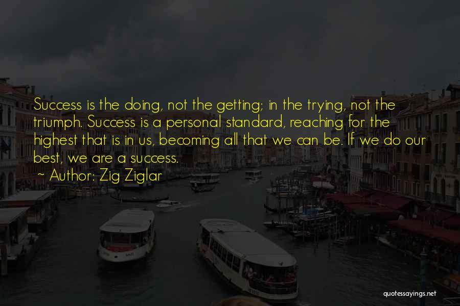 Doing Personal Best Quotes By Zig Ziglar
