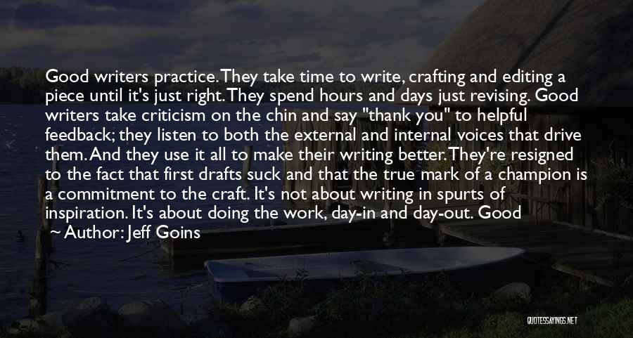 Doing Right First Time Quotes By Jeff Goins