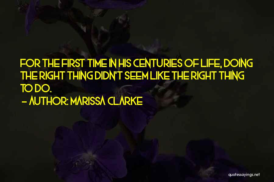 Doing Right First Time Quotes By Marissa Clarke