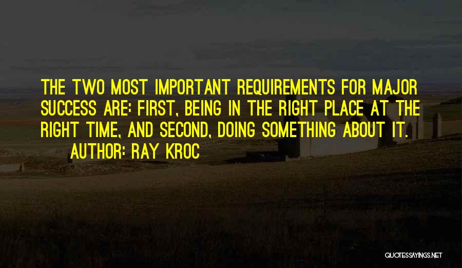 Doing Right First Time Quotes By Ray Kroc