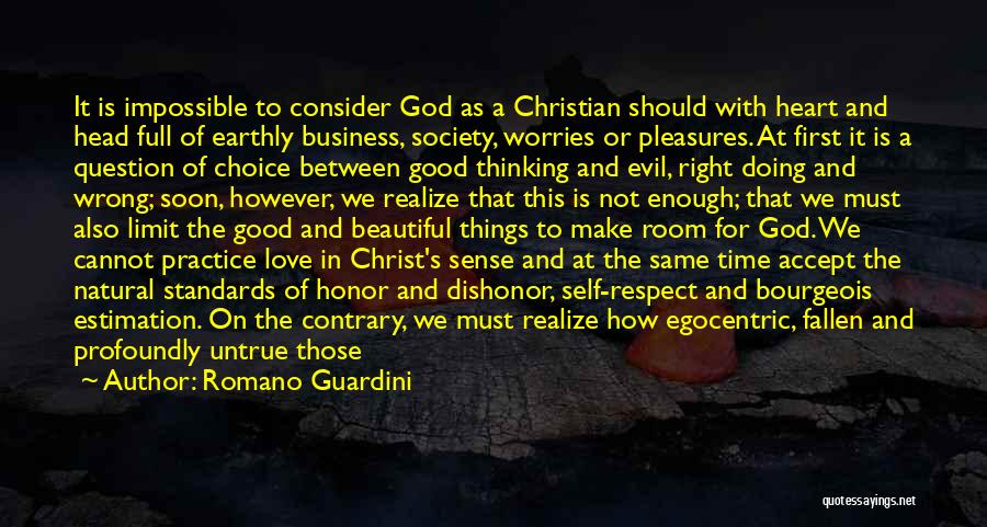 Doing Right First Time Quotes By Romano Guardini