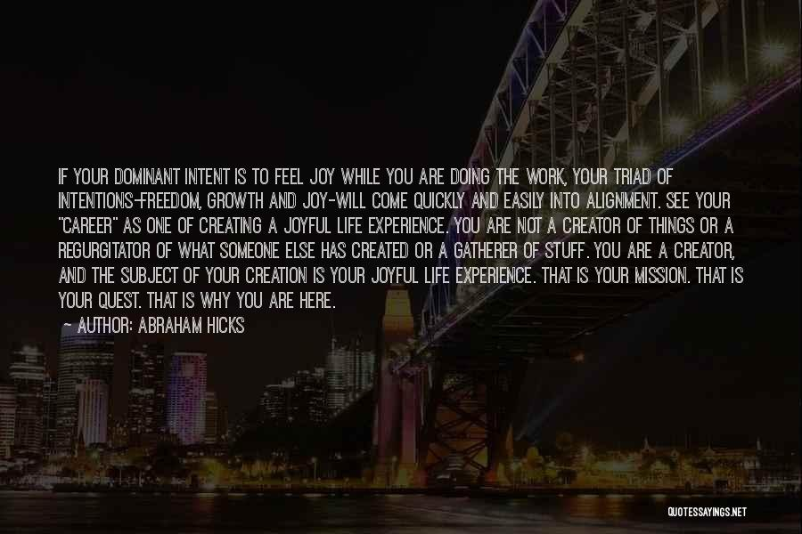 Doing Someone Else's Work Quotes By Abraham Hicks