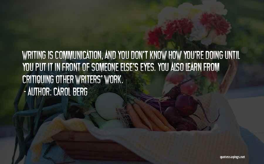 Doing Someone Else's Work Quotes By Carol Berg