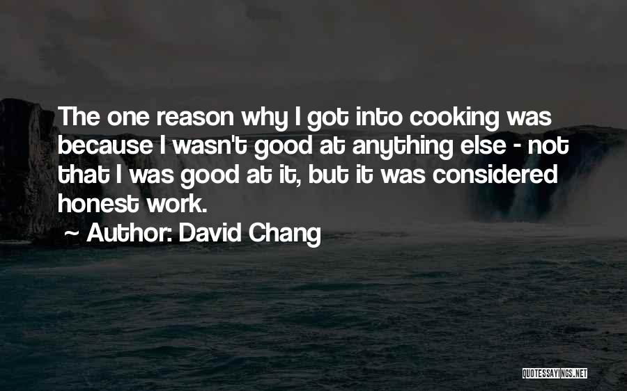 Doing Someone Else's Work Quotes By David Chang