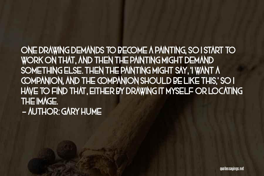 Doing Someone Else's Work Quotes By Gary Hume