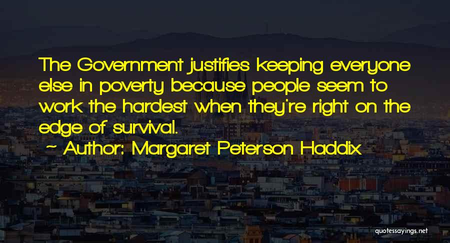 Doing Someone Else's Work Quotes By Margaret Peterson Haddix