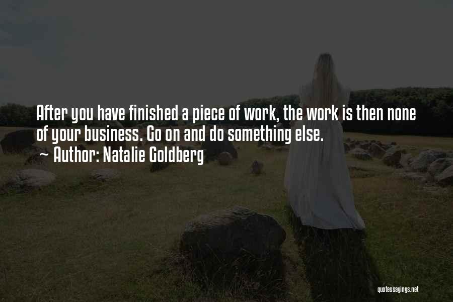 Doing Someone Else's Work Quotes By Natalie Goldberg