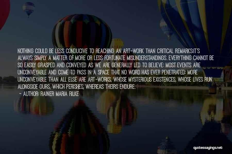 Doing Someone Else's Work Quotes By Rainer Maria Rilke