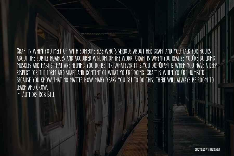 Doing Someone Else's Work Quotes By Rob Bell