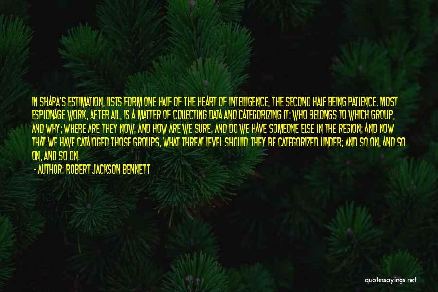 Doing Someone Else's Work Quotes By Robert Jackson Bennett