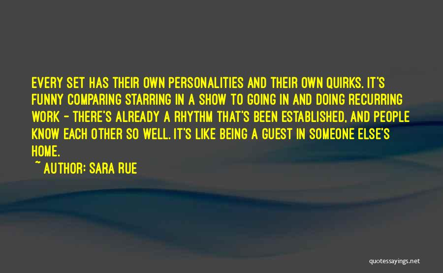 Doing Someone Else's Work Quotes By Sara Rue