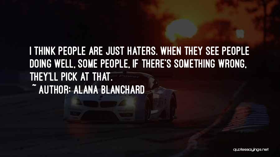 Doing Something Wrong Quotes By Alana Blanchard