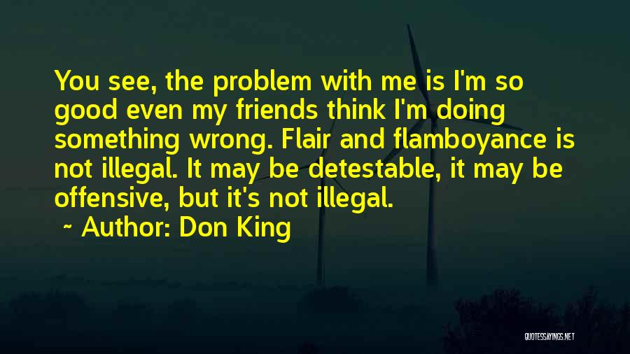 Doing Something Wrong Quotes By Don King