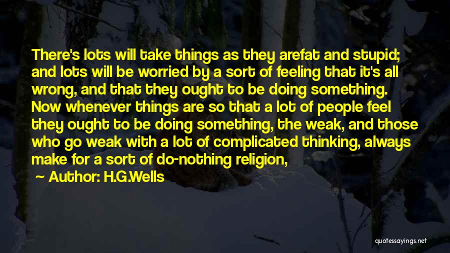 Doing Something Wrong Quotes By H.G.Wells