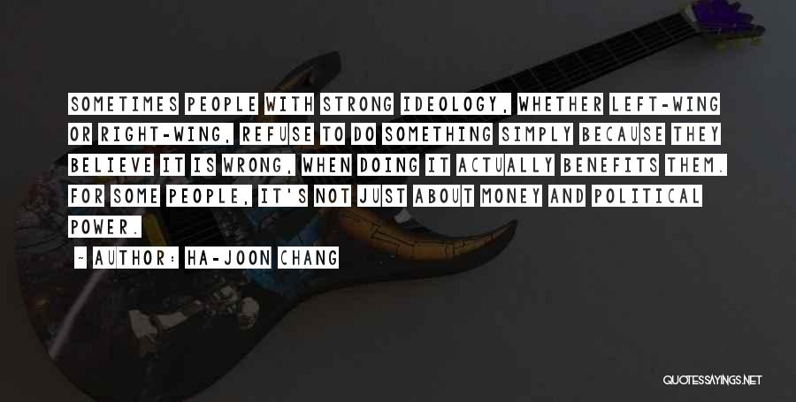 Doing Something Wrong Quotes By Ha-Joon Chang