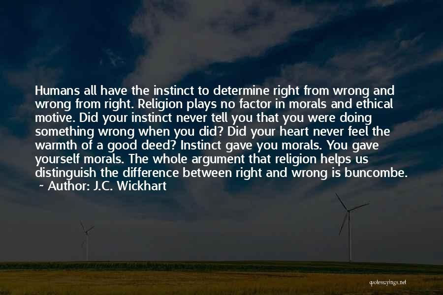Doing Something Wrong Quotes By J.C. Wickhart