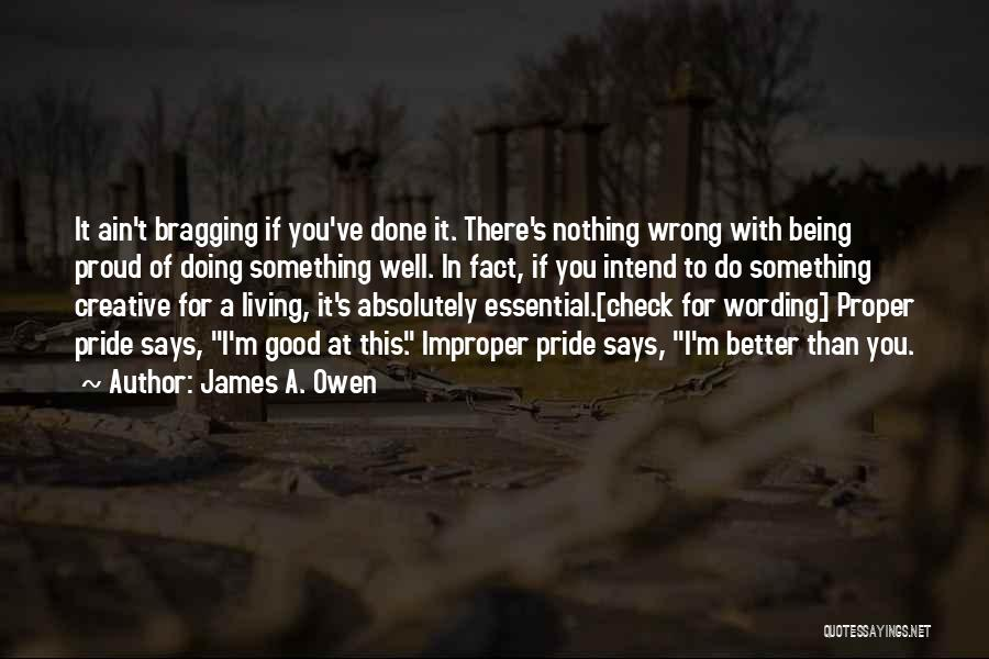 Doing Something Wrong Quotes By James A. Owen