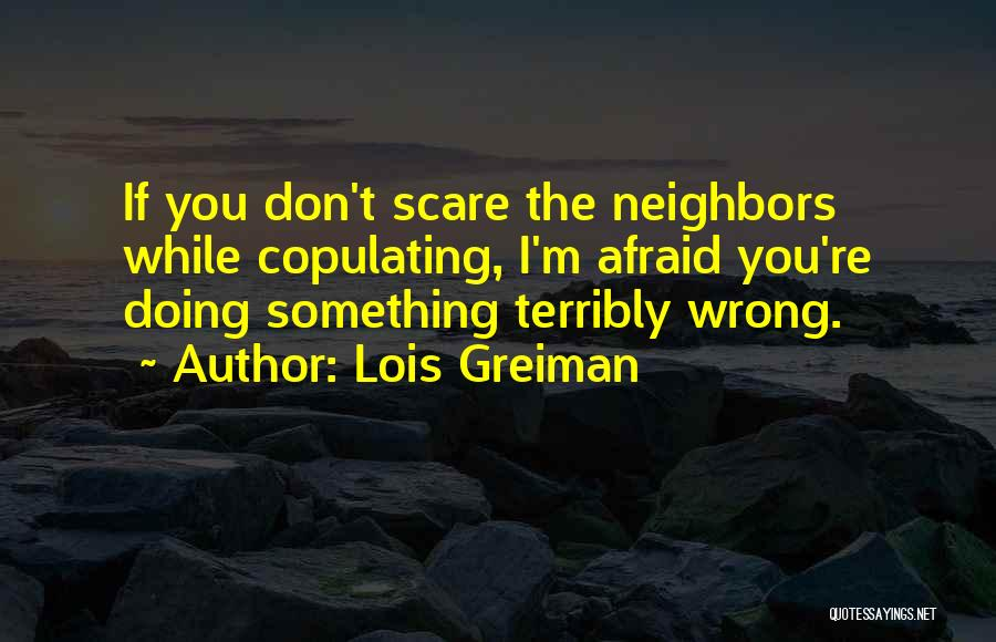 Doing Something Wrong Quotes By Lois Greiman