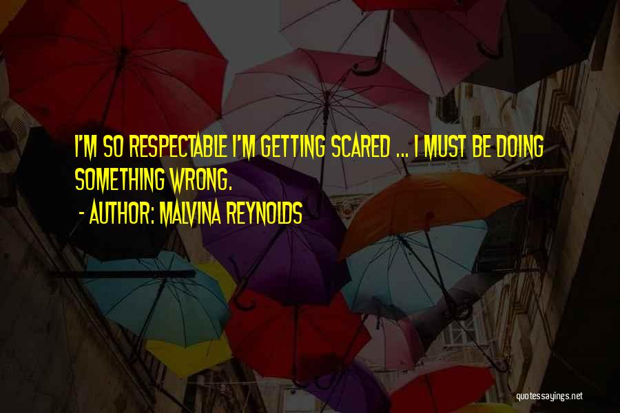 Doing Something Wrong Quotes By Malvina Reynolds
