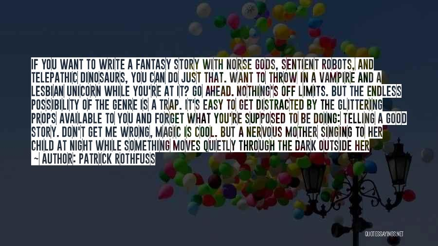 Doing Something Wrong Quotes By Patrick Rothfuss