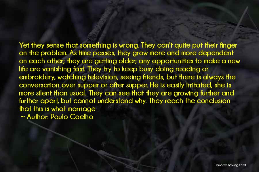 Doing Something Wrong Quotes By Paulo Coelho