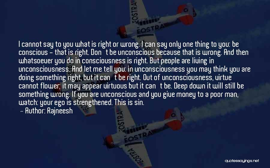Doing Something Wrong Quotes By Rajneesh