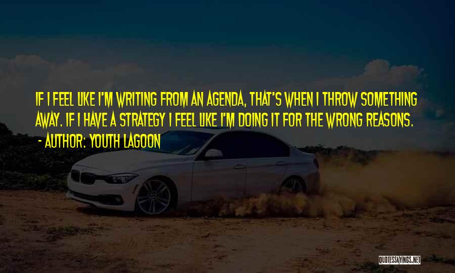 Doing Something Wrong Quotes By Youth Lagoon